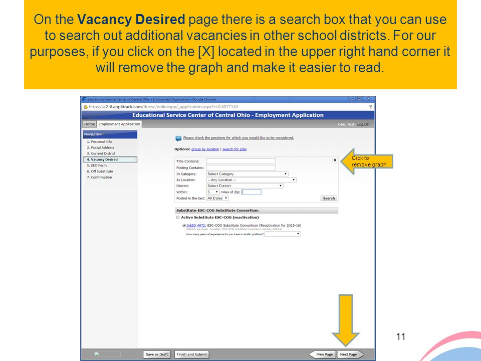 On the Vacancy Desired page there is a search box that you can use to search out additional vacancies in other school districts. For our purposes, if you click on the [X] located in the upper right hand corner it will remove the graph and make it easier to read.